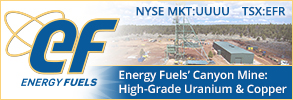 Learn More about Energy Fuels Canyon Mine:  High Grade Uranium & Copper