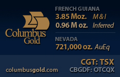 Columbus Gold is a leading gold exploration and development company operating in French Guiana and Nevada